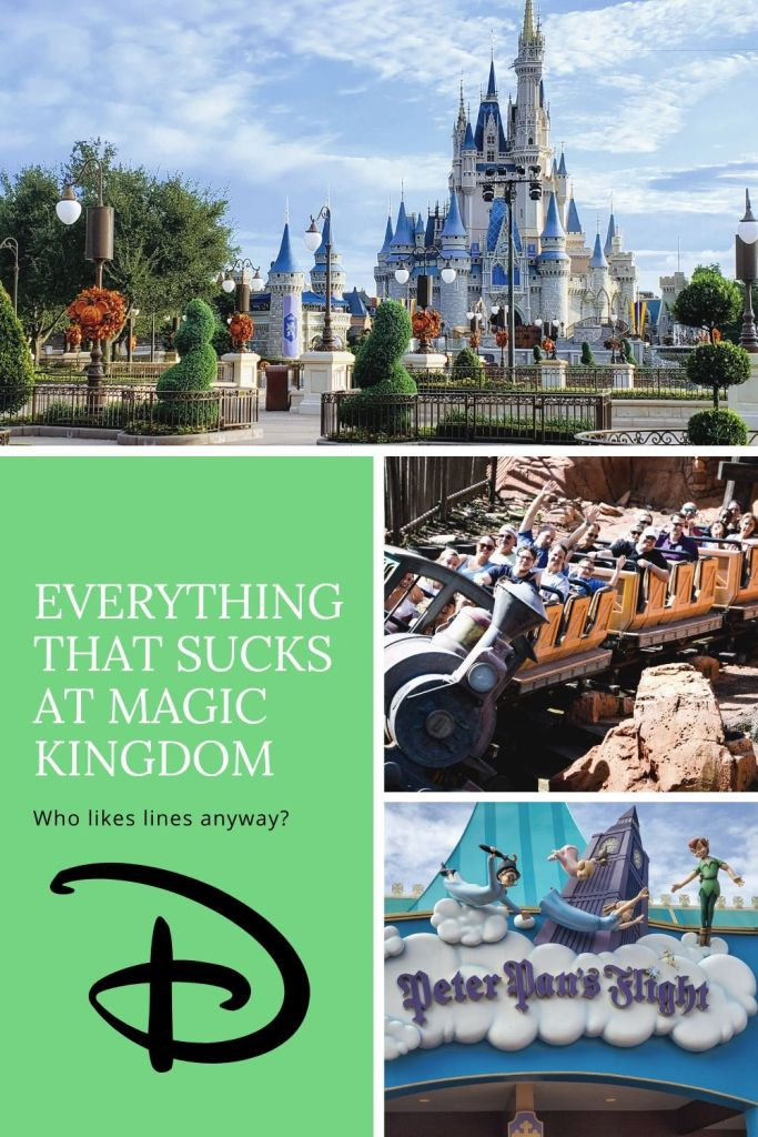 Why Magic Kingdom is possible the worst Theme Park in the World
