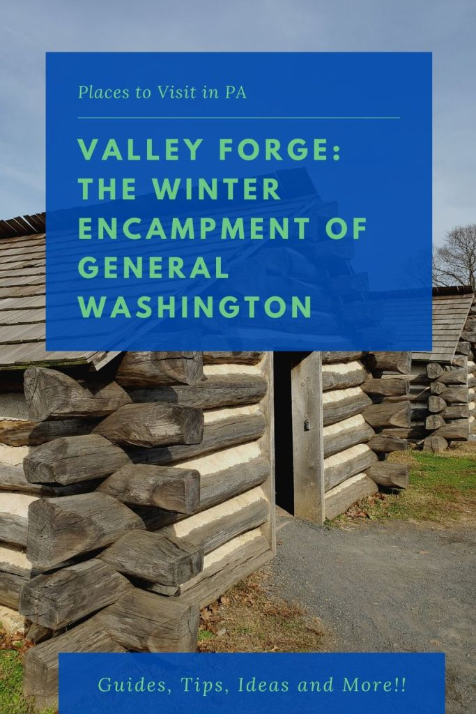 Valley Forge, National Historical Park, Military, Continental Army, winter 1777-78, PA, Pennsylvania, Pinterest,