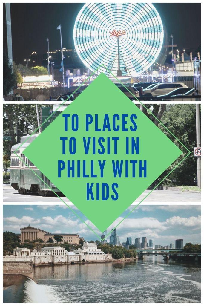 Philly, city of brotherly love, Phila, Philadelphia, family friendly, family vacation, road trip